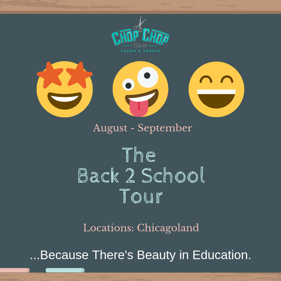 Back To School Tour : CHOP CHOP Mobile Salon & Barber